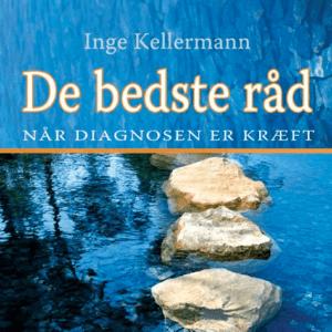 De bedste råd når diagnosen er kræft - køb den på livja.dk