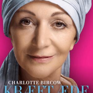 Kræft æde mig nej af Charlotte Bircow - køb den på livja.dk